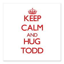 "Keep calm and Hug Todd Square Car Magnet 3"" x 3"""