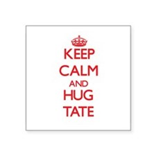 Keep calm and Hug Tate Sticker