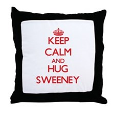 Keep calm and Hug Sweeney Throw Pillow