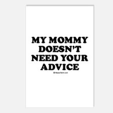 My mommy doesn't need advice Postcards (Package of