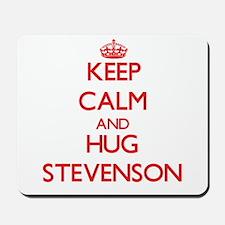Keep calm and Hug Stevenson Mousepad