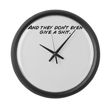 Unique Dont give a shit Large Wall Clock