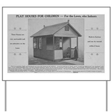 Play Houses for Children 1911 Ad Yard Sign