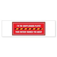 I'm the Player Bumper Bumper Sticker
