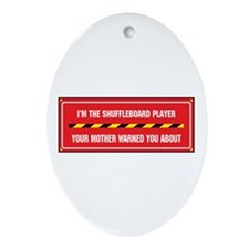I'm the Player Oval Ornament