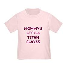 Mommy's Little Titan Slayer Toddler Tshirt