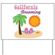 California Dreaming Yard Sign