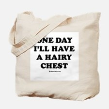 One day I'll have a hairy chest / Kids Humor Tote