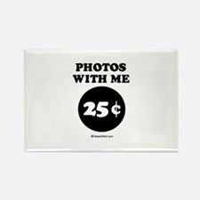 Photos with me, 25 cents Rectangle Magnet