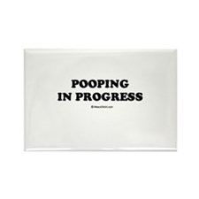 Pooping in progress Rectangle Magnet