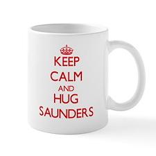 Keep calm and Hug Saunders Mugs