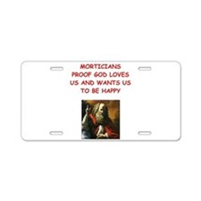 MORTICIANS Aluminum License Plate