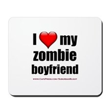 """""""Love My Zombie Boyfriend"""" Mousepad"""