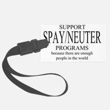 Support Spay/Neuter Programs Luggage Tag