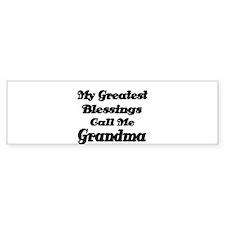 My Greatest Blessings call me Grandma Bumper Stick