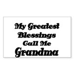 My Greatest Blessings call me Grandma Sticker