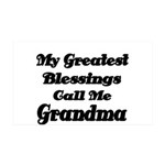 My Greatest Blessings call me Grandma Wall Decal