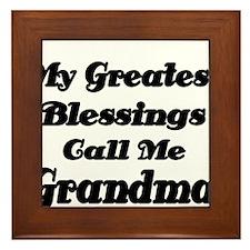 My Greatest Blessings call me Grandma Framed Tile