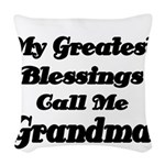 My Greatest Blessings call me Grandma Woven Throw
