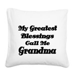 My Greatest Blessings call me Grandma Square Canva