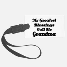 My Greatest Blessings call me Grandma Luggage Tag