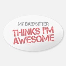 Babysitter Awesome Sticker (Oval)