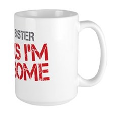 Big Sister Awesome Ceramic Mugs