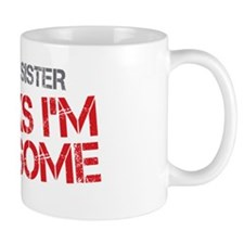 Big Sister Awesome Small Mugs