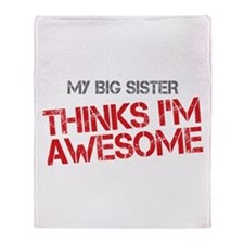 Big Sister Awesome Throw Blanket