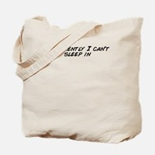 Unique Cant sleep Tote Bag
