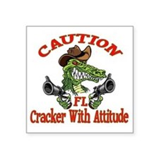 "Cracker With Attitude Square Sticker 3"" x 3"""