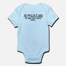 Cute Hate you Infant Bodysuit