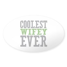 Coolest Wifey Ever Decal