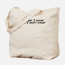 Cute I know Tote Bag