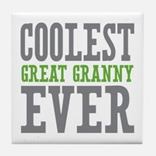 Coolest Great Granny Ever Tile Coaster