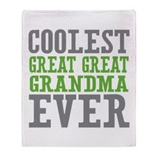 Coolest Great Great Grandma Ever Throw Blanket