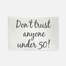 50th birthday trust Rectangle Magnet (100 pack)