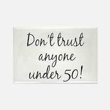 50th birthday trust Rectangle Magnet