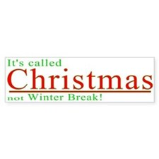 Its Called Christmas Bumper Bumper Sticker
