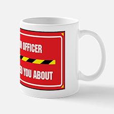 I'm the Officer Mug