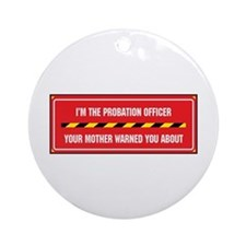 I'm the Officer Ornament (Round)
