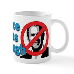 Once Was Enough Mug