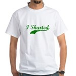 I SHARTED T-SHIRT White T-Shirt