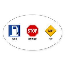 Gas Brake Dip II Oval Decal