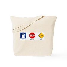 Gas Brake Dip II Tote Bag