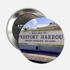 "Freeport Harbour, Bahamas 2.25"" Button"
