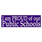 I am Proud of our Public Schools (sticker)