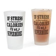 If Stress Burned Calories, I'd Be A Supermodel Dri