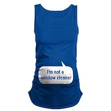 IT Crowd - Im not a window cleaner Maternity Tank