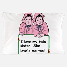twins sister Pillow Case